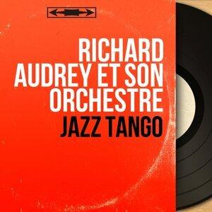 Richard Audrey et son orchestre 歌手頭像