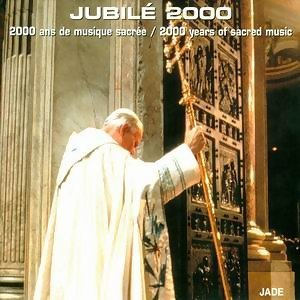 Jubilee 2000: 2000 Years of Sacred Music 歌手頭像