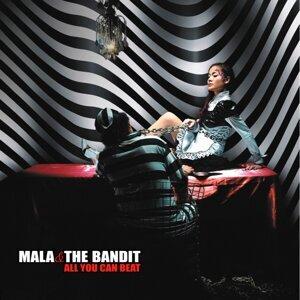 Mala & The Bandit 歌手頭像
