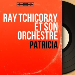 Ray Tchicoray et son orchestre アーティスト写真