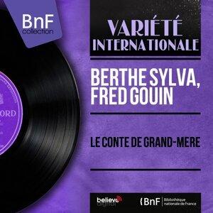 Berthe Sylva, Fred Gouin 歌手頭像