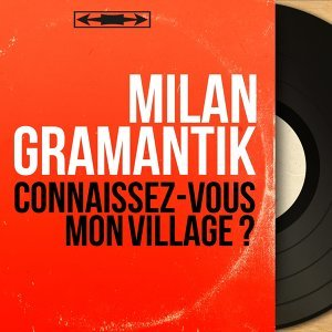 Milan Gramantik 歌手頭像