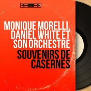 Monique Morelli, Daniel White et son orchestre 歌手頭像