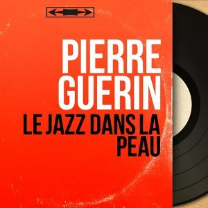 Pierre Guérin アーティスト写真