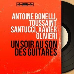Antoine Bonelli, Toussaint Santucci, Xavier Olivieri 歌手頭像