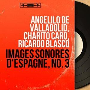 Angelilo de Valladolid, Charito Caro, Ricardo Blasco アーティスト写真