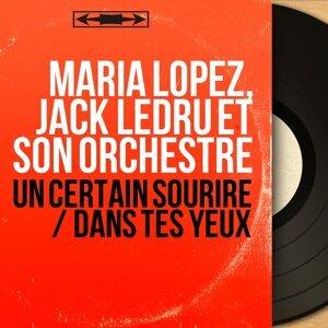 Maria Lopez, Jack Ledru et son orchestre アーティスト写真