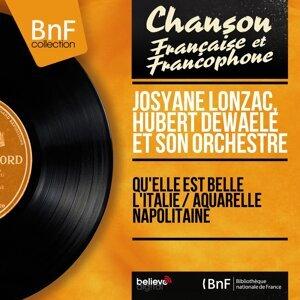 Josyane Lonzac, Hubert Dewaele et son orchestre 歌手頭像