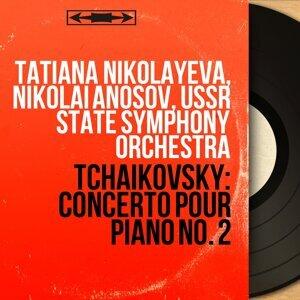 Tatiana Nikolayeva, Nikolai Anosov, USSR State Symphony Orchestra 歌手頭像