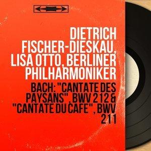 Dietrich Fischer-Dieskau, Lisa Otto, Berliner Philharmoniker アーティスト写真