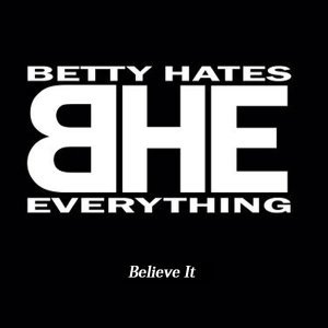 Betty Hates Everything 歌手頭像