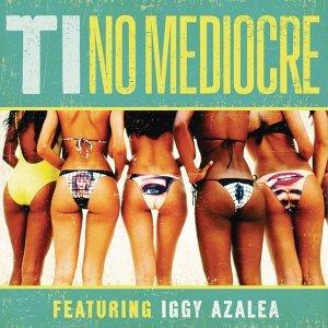 T.I. feat. Iggy Azalea