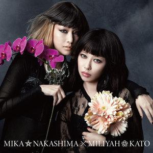 中島美嘉×加藤ミリヤ (Mika Nakashima X Miliyah)