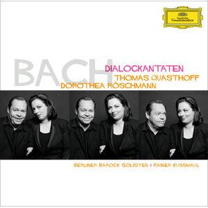 Berliner Barock Solisten,Thomas Quasthoff,Rainer Kussmaul,Dorothea Röschmann 歌手頭像