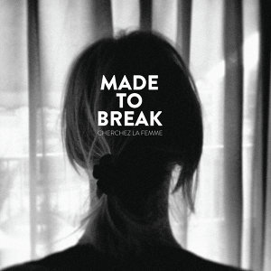 Made to Break 歌手頭像