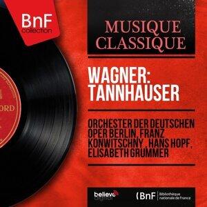 Orchester der Deutschen Oper Berlin, Franz Konwitschny , Hans Hopf, Elisabeth Grümmer アーティスト写真