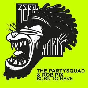 The Partysquad & Rob Pix アーティスト写真