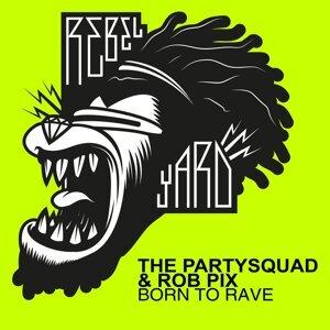 The Partysquad & Rob Pix 歌手頭像