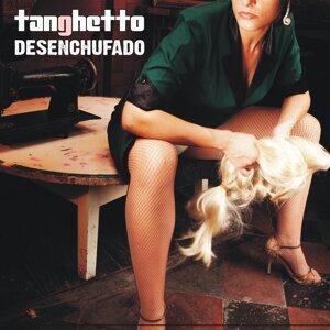 Tanghetto