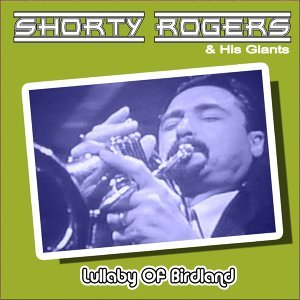Shorty Rogers & His Giants 歌手頭像