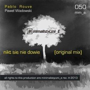 Pablo Rouve, Pawel Wadowski 歌手頭像