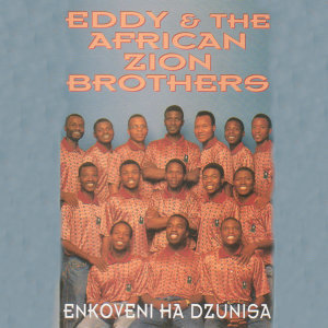 Eddy & The African Zion Brothers 歌手頭像