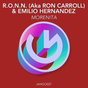 R.O.N.N., Ron Carroll, Emilio Hernandez アーティスト写真
