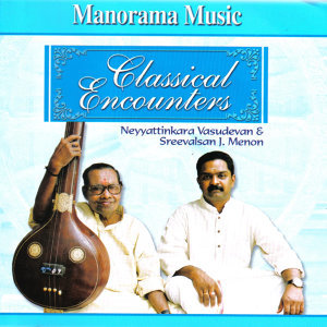 Neyyattinkara Vasudevan & Sreevalsan J. Menon 歌手頭像