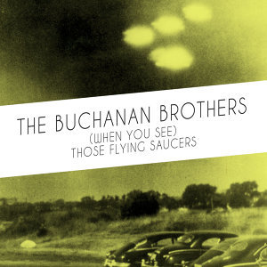 The Buchanan Brothers 歌手頭像