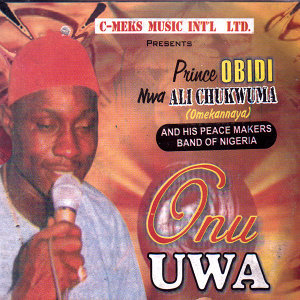 Prince Obidi Nwa Ali Chukwuma 歌手頭像