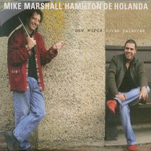 Mike Marshall & Hamilton de Holanda 歌手頭像
