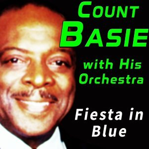 Count Basie with His Orchestra