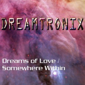 Dreamtronix アーティスト写真