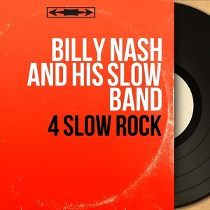 Billy Nash and His Slow Band 歌手頭像