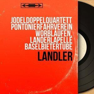 Jodeldoppelquartett Pontonierfahrverein Worblaufen, Landerlapelle Baselbietertube 歌手頭像