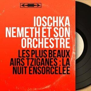Ioschka Nemeth et son orchestre 歌手頭像
