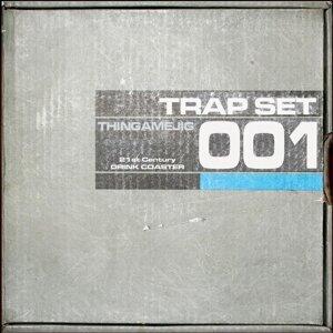 Trap Set アーティスト写真