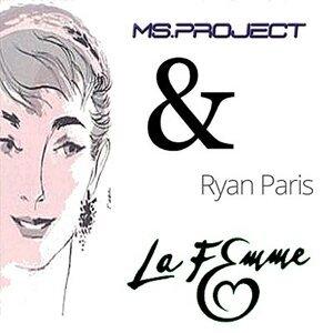 Ms Project, Ryan Paris 歌手頭像