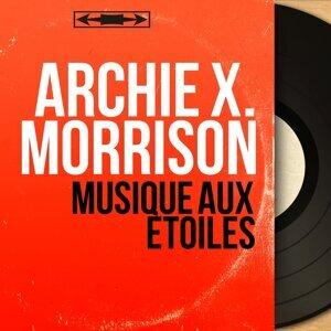 Archie X. Morrison 歌手頭像