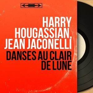 Harry Hougassian, Jean Jaconelli アーティスト写真