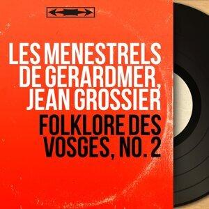 Les Ménestrels de Gérardmer, Jean Grossier 歌手頭像