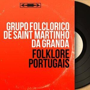 Grupo Folclorico de Saint Martinho da Granda アーティスト写真