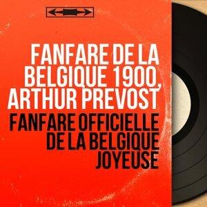 Fanfare de la Belgique 1900, Arthur Prevost 歌手頭像