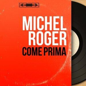 Michel Roger 歌手頭像