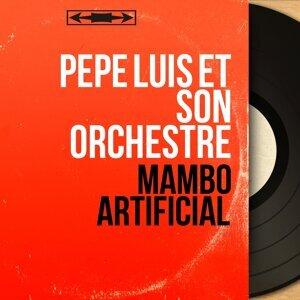 Pepe Luis et son orchestre 歌手頭像