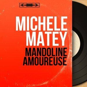 Michèle Matey アーティスト写真