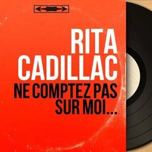 Rita Cadillac アーティスト写真