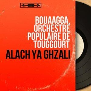 Bouâagga, Orchestre populaire de Touggourt 歌手頭像
