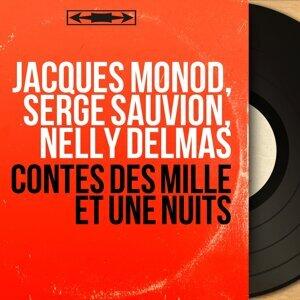 Jacques Monod, Serge Sauvion, Nelly Delmas 歌手頭像