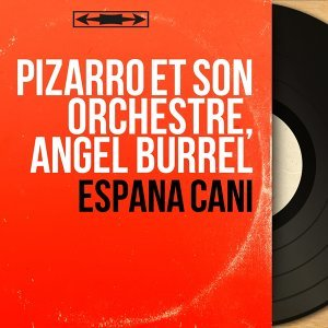 Pizarro et son orchestre, Angel Burrel アーティスト写真